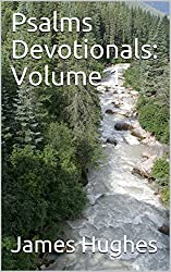 Psalms Devotionals: Volume 1