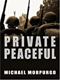 Private Peaceful, Michael Morpurgo, 0786289465