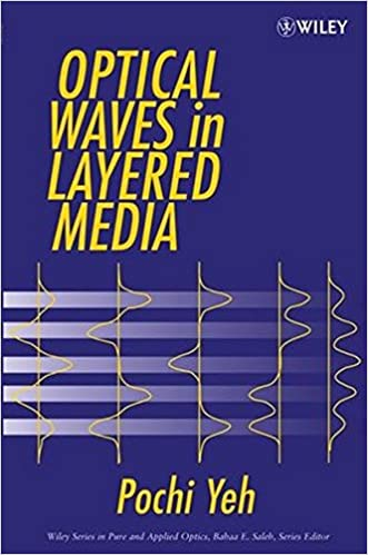 Optical waves in layered media pochi yeh 9780471731924 amazon optical waves in layered media pochi yeh 9780471731924 amazon books fandeluxe Choice Image