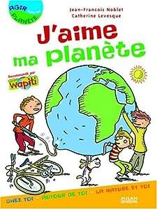 """Afficher """"J'aime ma planète"""""""