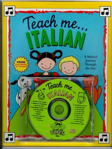Teach Me Italian (Paperback and Audio CD): A Musical Journey Through the Day by Teach Me Tapes