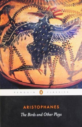 By Aristophanes - The Birds and Other Plays (Penguin Classics) (9/28/03)