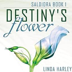 Destiny's Flower