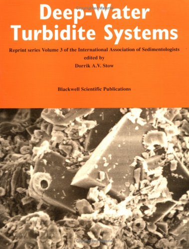 Deep-Water Turbidite Systems (Reprint Series Volume 3 of the IAS) (International Association Of Sedimentologists Series)