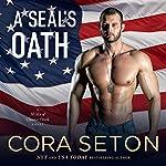 A SEAL's Oath | Cora Seton