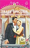 The Princess Gets Engaged, Tracy Sinclair, 037324133X