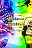 Poison Switch, Charles Coyote, 1403317534