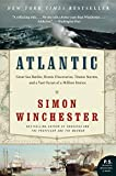 Book cover for Atlantic: Great Sea Battles, Heroic Discoveries, Titanic Storms, and a Vast Ocean of a Million Stories