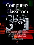 Computers in the Classroom, Apple Press Staff and Andrea R. Gooden, 0787902624