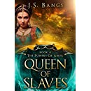 Queen of Slaves (The Powers of Amur Book 4)