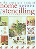 The Complete Book of Home Stenciling, Katrina Hall and Denise Westcott Taylor, 1853919381