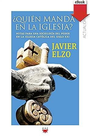 Quién manda en la Iglesia? (GP Actualidad nº 151) eBook: Javier ...