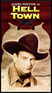 Amazon.com: Hell Town (or Born to the West) (John Wayne