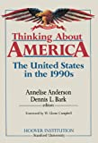 Thinking about America, Dennis L. Bark, 0817987525