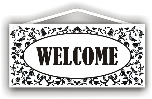 WELCOME sign for Indoor or Outdoor use by MySigncraft