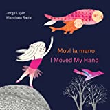 Moví la Mano / I Moved My Hand, Jorge Luján, 1554984858