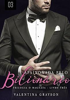 Download for free Apaixonada pelo Bilionário