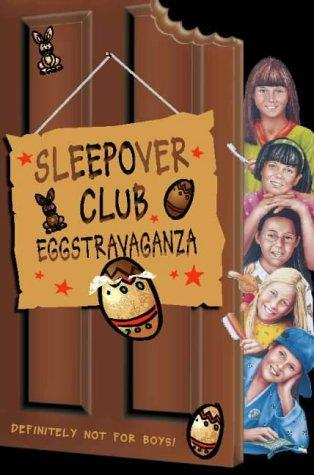 book cover of Sleepover Club Eggstravaganza