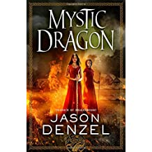 Mystic Dragon (The Mystic Trilogy)