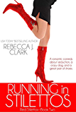 Running in Stilettos (Red Stilettos Book 2)