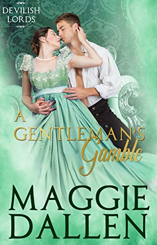 A Gentleman's Gamble (Devilish Lords Book 3)