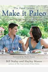 Make it Paleo: Over 200 Grain Free Recipes For Any Occasion Paperback