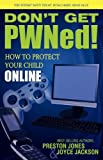Don't Get PWNed!, Preston Jones and Joyce Jackson, 1600375200