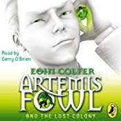 Artemis Fowl and the Lost Colony | Eoin Colfer