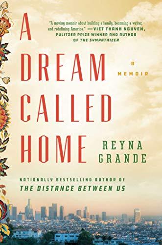 (A Dream Called Home: A Memoir)