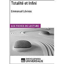 Totalité et Infini d'Emmanuel Lévinas: Les Fiches de lecture d'Universalis (French Edition)