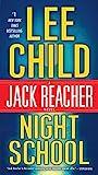 Kindle Store : Night School: A Jack Reacher Novel