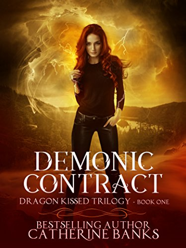 Demonic Contract (Dragon Kissed Trilogy Book 1) by [Banks, Catherine]