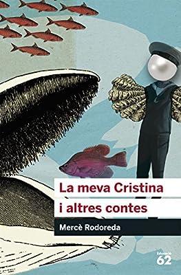 La meva Cristina i altres contes (Educació 62): Amazon.es ...