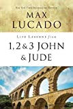 #6: Life Lessons from 1, 2, 3 John and Jude