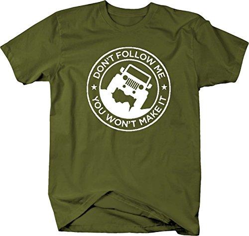 Don't Follow Me, You Won't Make It Jeep Wrangler 4x4 Mens T Shirt - Large ()