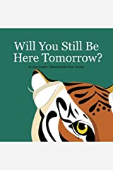 Will You Still Be Here Tomorrow?