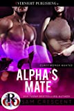 Alpha's Mate (Curvy Women Wanted Book 18)