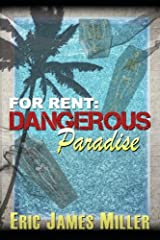 For Rent: Dangerous Paradise (For Rent Mysteries) Paperback