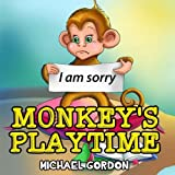 img - for Monkey's Playtime: (Children's book about a Little Boy and his Funny Pet Monkey, Picture Books, Preschool Books, Ages 3-5, Baby Books, Kids Book, Bedtime Story) book / textbook / text book
