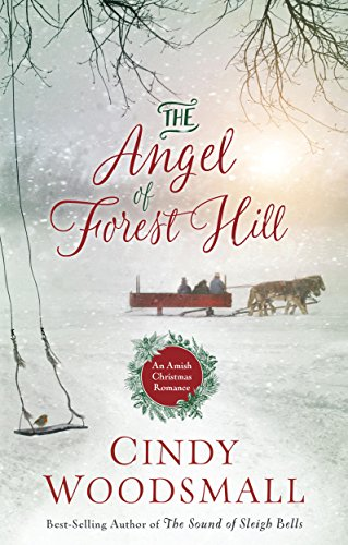 Download PDF The Angel of Forest Hill - An Amish Christmas Romance