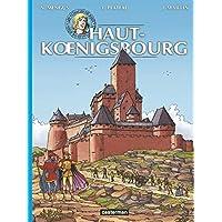 VOYAGES DE JHEN (LES) : HAUT-KOENIGSBOURG