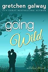 Going Wild (Oakland Hills Book 6)