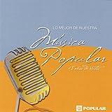 Mejor De Nuestra Musica Popular