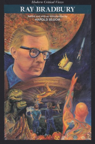 Ray Bradbury (Bloom's Modern Critical Views)