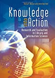 Knowledge into Action, Danny P. Wallace and Connie J. Van Fleet, 1598849751