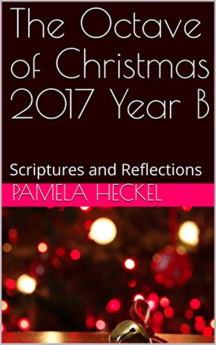 Amazon.com: The Octave of Christmas 2017 Year B: Scriptures and ...