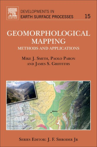 Geomorphological Mapping, Volume 15: Methods and Applications (Developments in Earth Surface Processes)