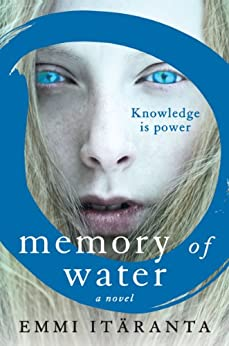Memory of Water: A Novel by [Itäranta, Emmi]
