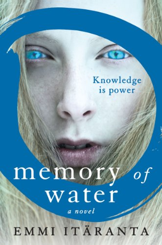Memory of Water: A Novel