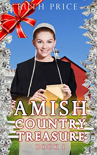 An Amish Country Treasure; A Sweet Amish Romance Book (Amish Country Treasure Series (An Amish of Lancaster County Saga) 1) (Dollars Million One Enough)